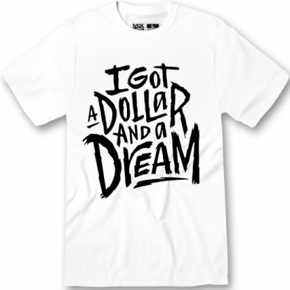 dollar and a dream shirt