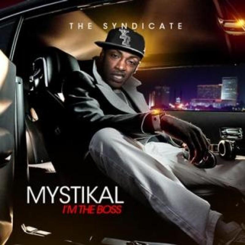 I'm The Boss | Mystikal - The Syndicate