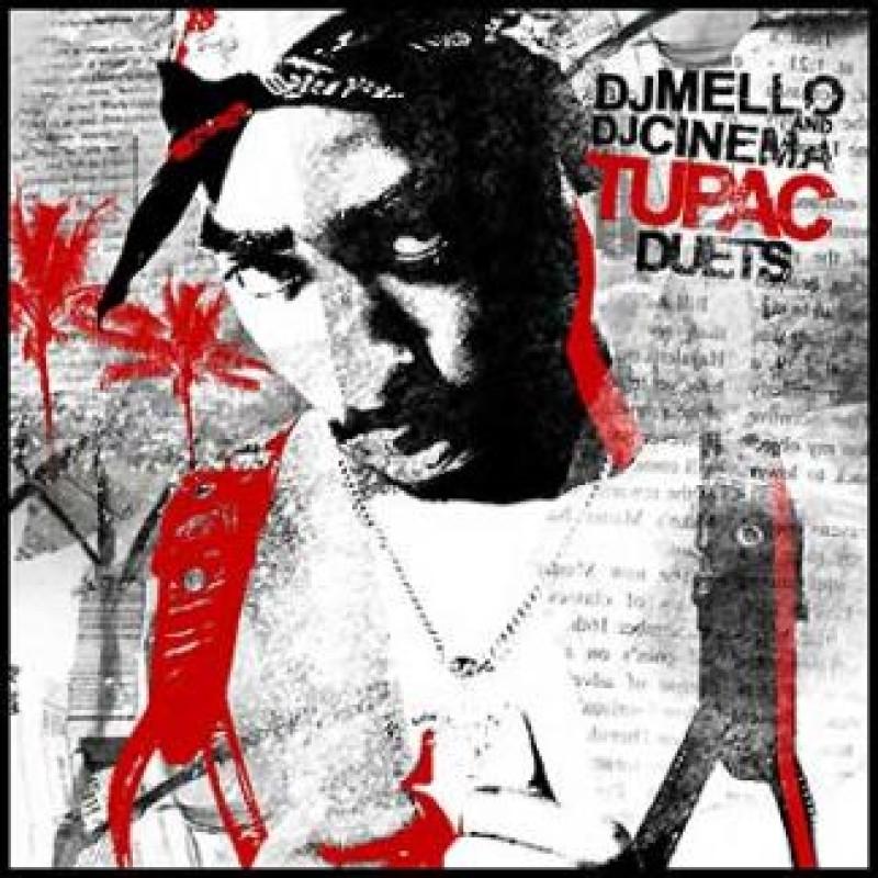 Tupac Duets | A 2Pac Blends Tape - DJ Cinema & DJ Mello