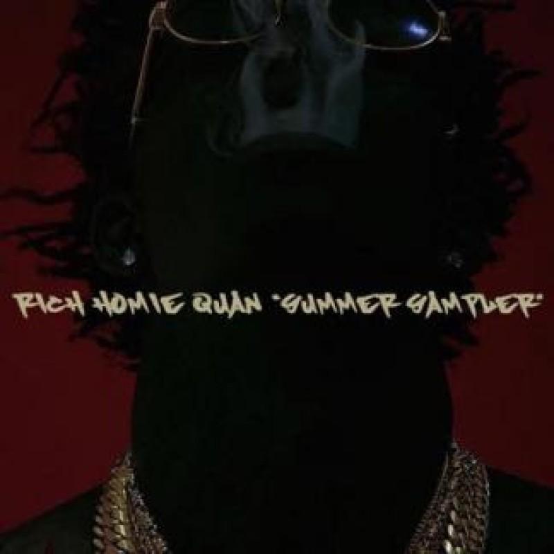 Summer Sampler | Rich Homie Quan