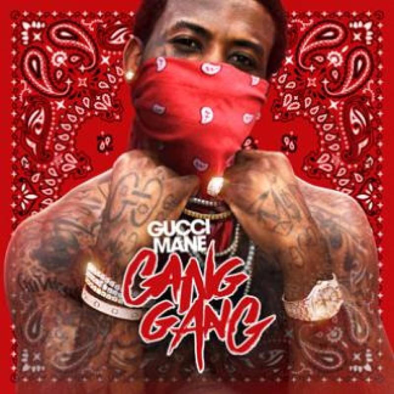 Gang Gang | Gucci Mane