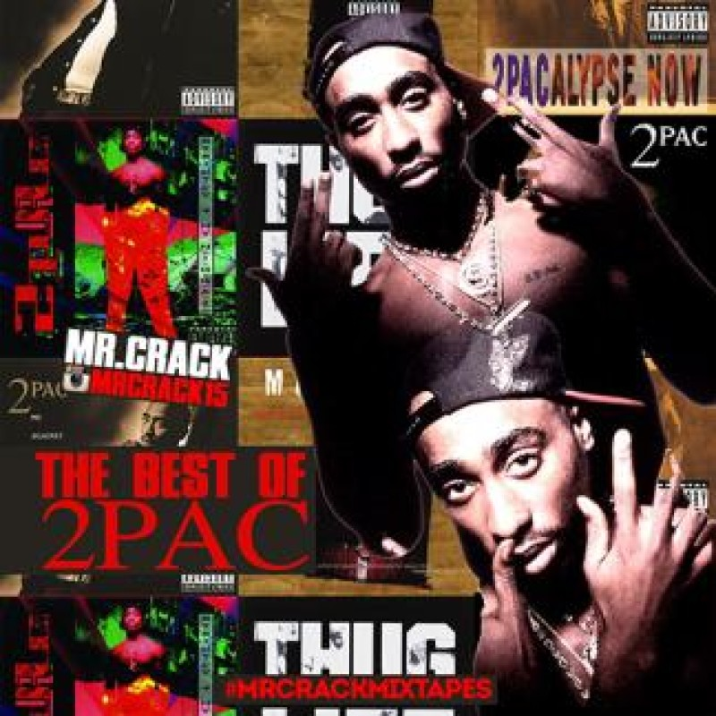 The Best of 2Pac | 2Pac - Mr  Crack