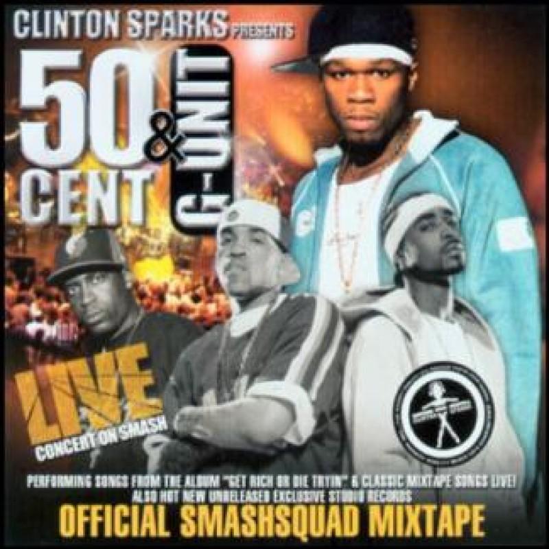50 Cent & G-Unit Live | G-Unit, 50 Cent - DJ Clinton Sparks