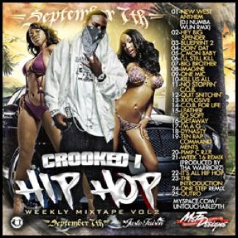 Hip-Hop Weekly Mixtape, Vol  2 | Crooked I - DJ September 7th