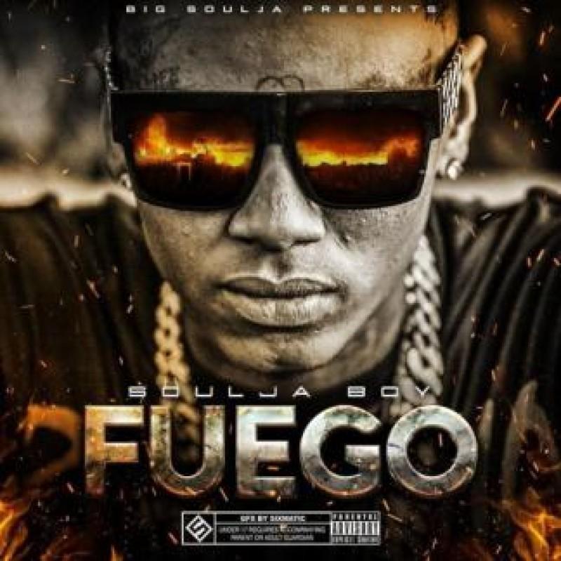 FUEGO | Soulja Boy