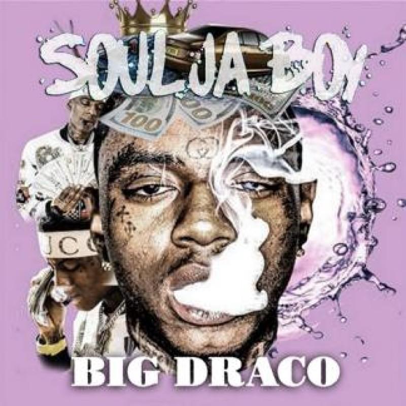 Big Draco | Soulja Boy