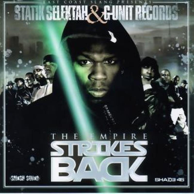 The Empire Strikes Back | 50 Cent & Statik Selektah